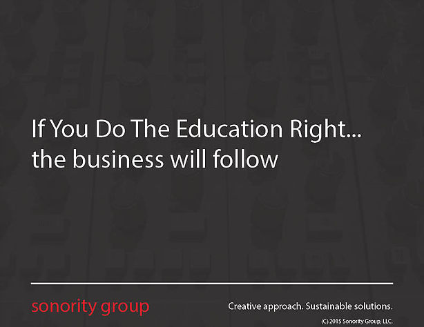If You Do The Education Right